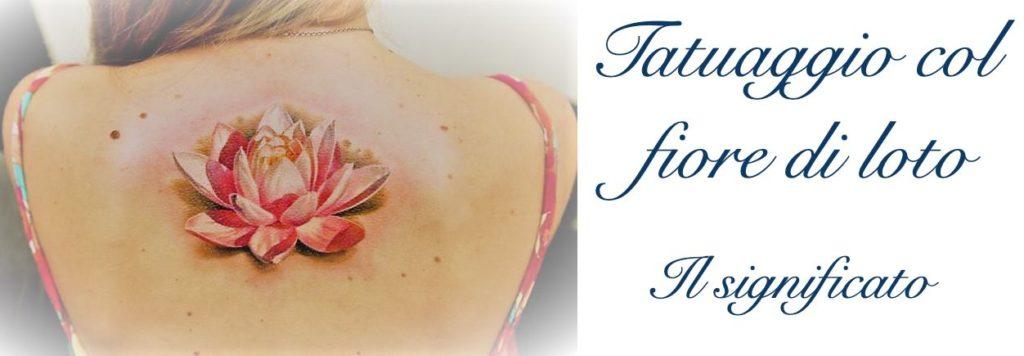 Tatuaggio Tattoo Fiore Loto Significato