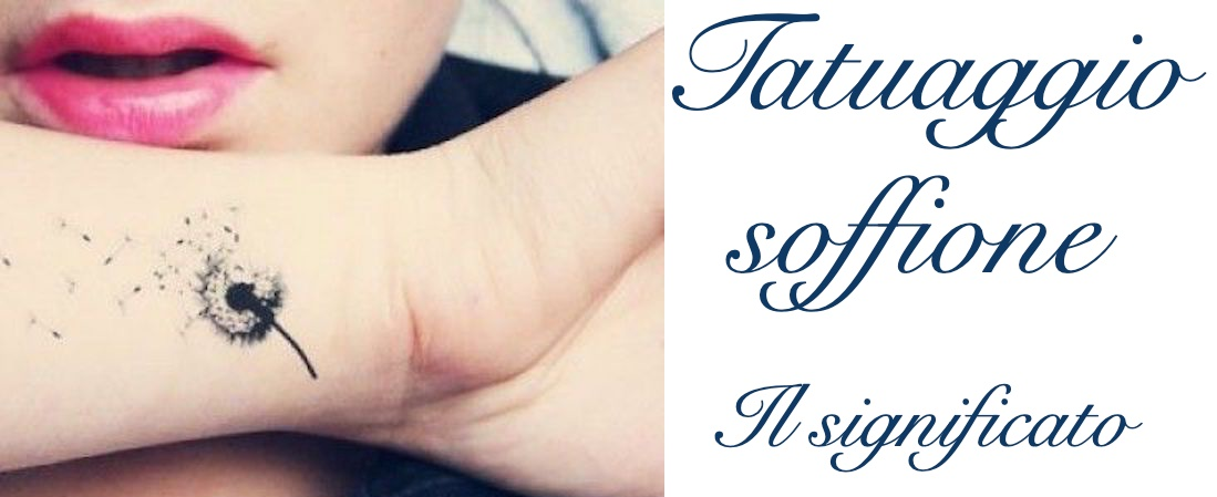 Tatuaggio Tattoo Soffione Significato
