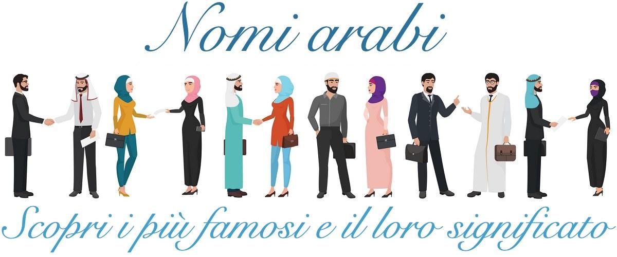 Nomi arabi piu famosi comuni maschili femminili