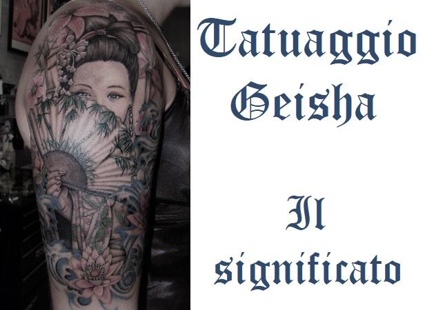 Tatuaggio Geisha Tattoo Significato