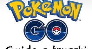 Trucchi Pokemon Go guida consigli 2019