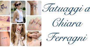 Tatuaggio Tattoo Chiara Ferragni Significato