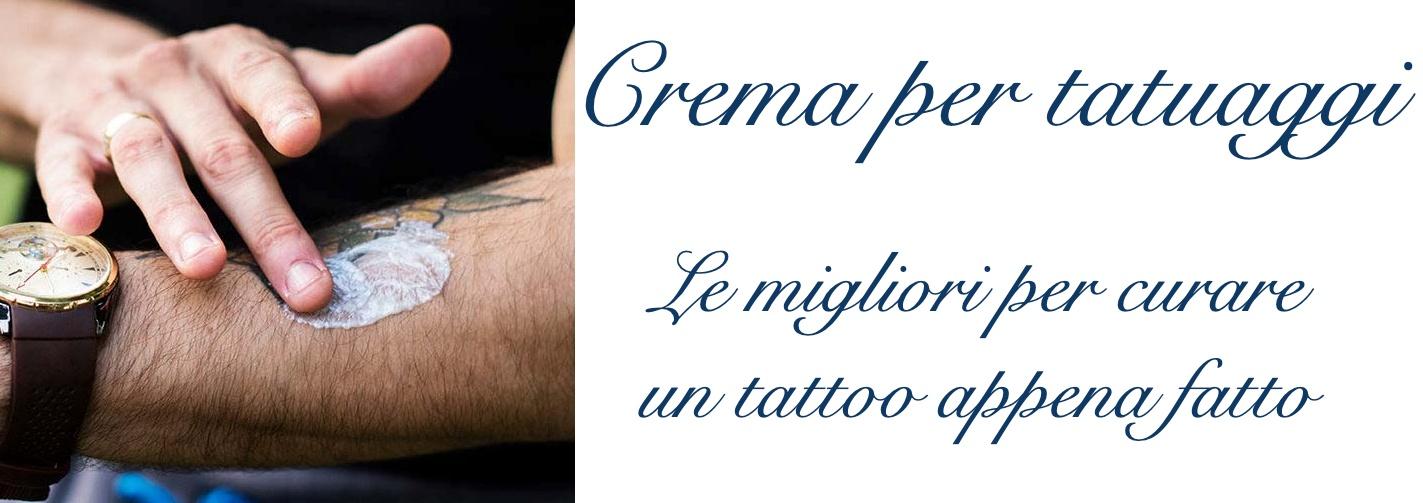 Crema Tatuaggio Prodotti Migliori