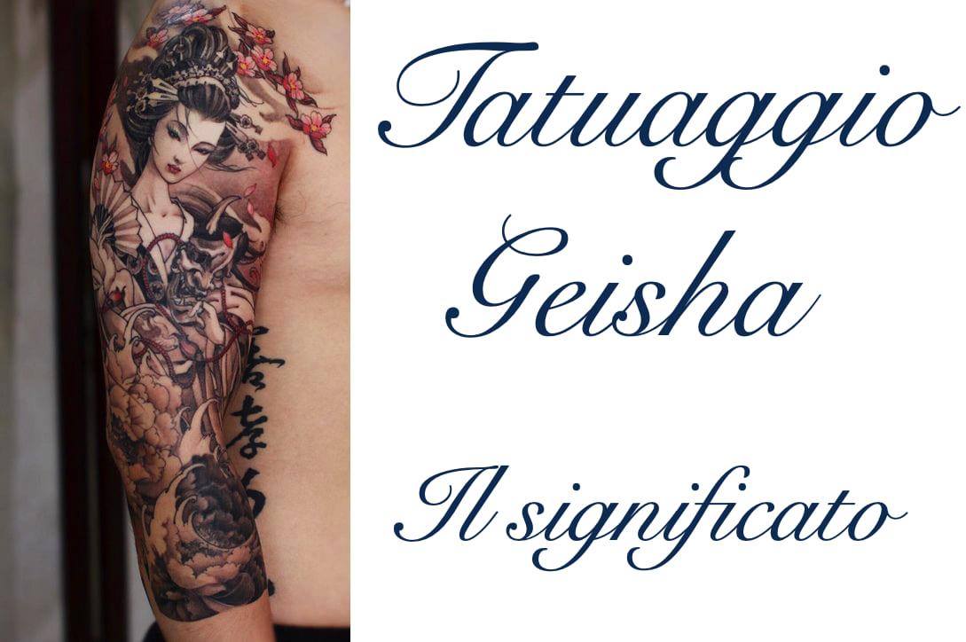 Tattoo Tatuaggio Geisha Cosa Significa