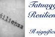 Tatuaggio Tattoo Resilienza Significato