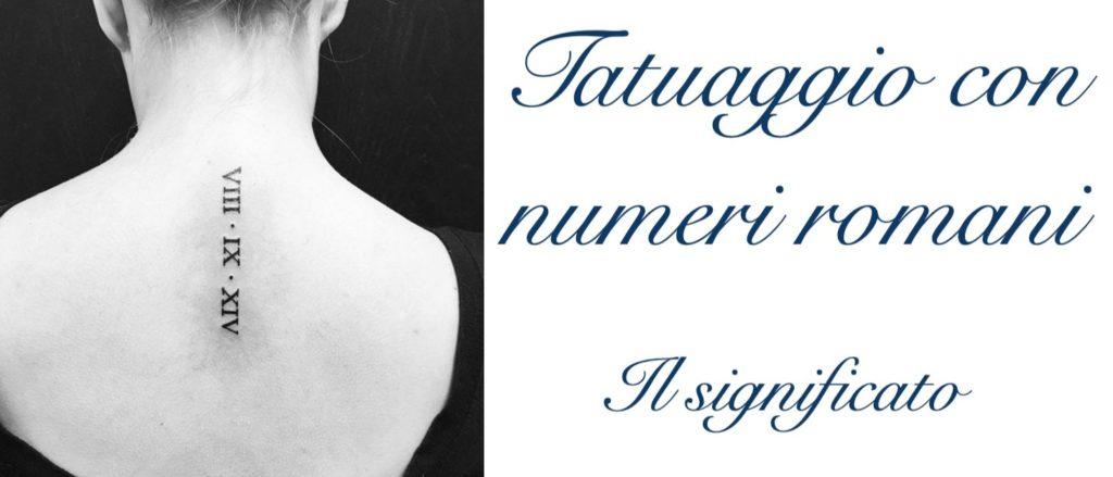 Tatuaggio Tattoo Numeri Romani Significato