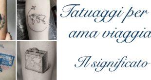 Tatuaggio Tattoo Viaggi Viaggiare Significato