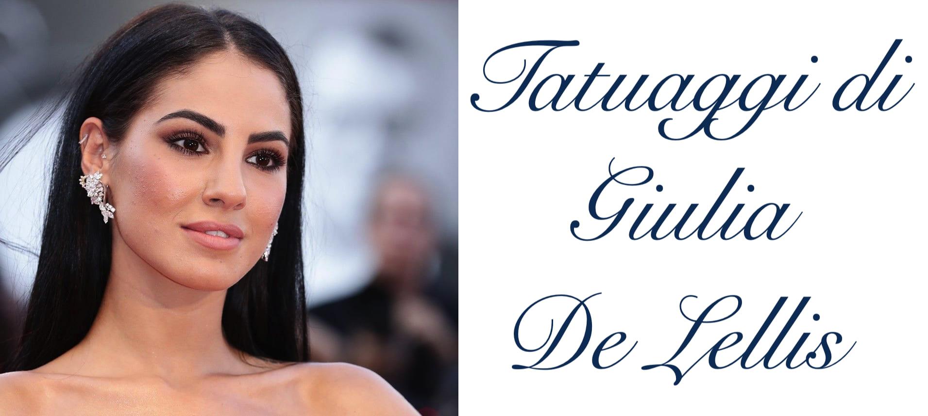 Tatuaggio Tattoo Giulia De Lellis Significato