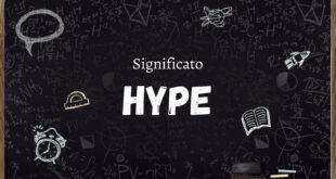 Hype Cosa Significa